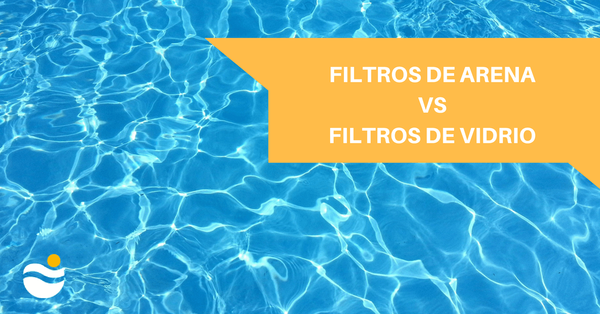 Blog for Filtros de arena piscinas